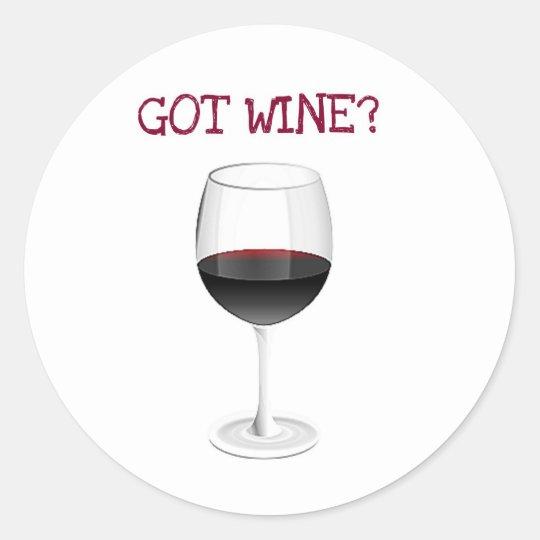 GOT WINE? CUTE WINE GLASS PRINT CLASSIC ROUND STICKER