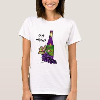 Got Wine?- T-Shirt