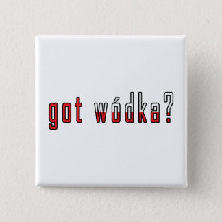 got wodka? Flag Pinback Button