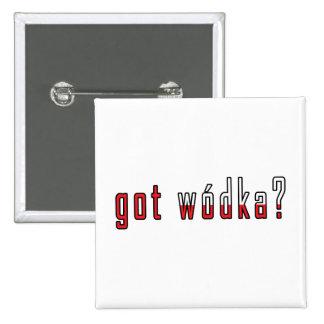 got wodka? Flag Pinback Button
