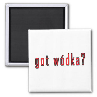 got wodka? magnet