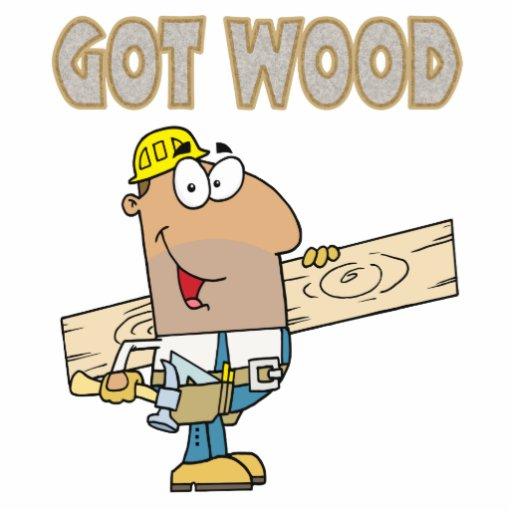 got wood carpenter humor funny design photo cut out