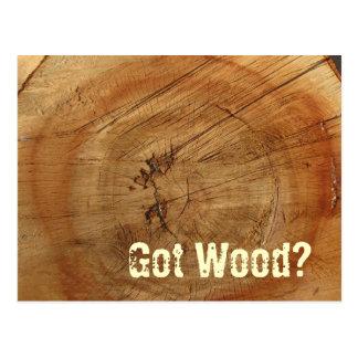 Got Wood? Postcard