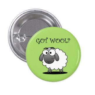 GOT WOOL? Button