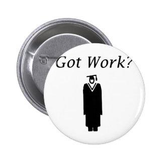 Got Work Buttons