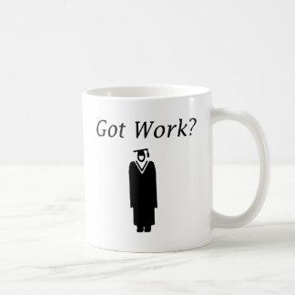 Got Work Classic White Coffee Mug