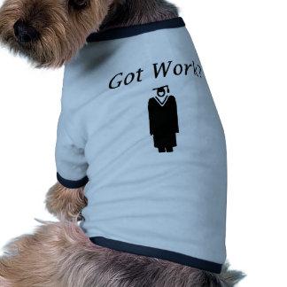 Got Work Dog Tee