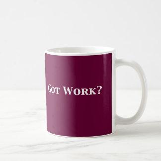 Got Work Gifts Coffee Mug