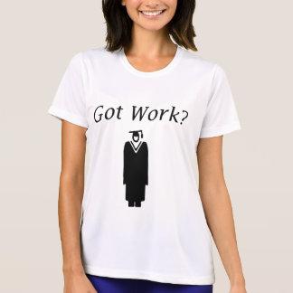 Got Work Shirt