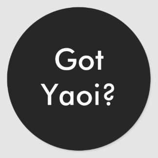 Got Yaoi? sticker round black