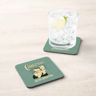 Got Your Letter.. The Answer's No Beverage Coaster