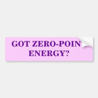 GOT ZERO-POINT ENERGY? BUMPER STICKER