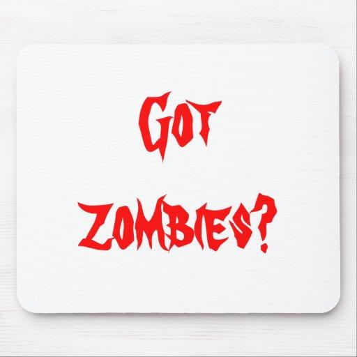 """Got zombies?"" mousepad"
