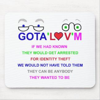 gota'l♥v'm Identity Theft Mouse Pad