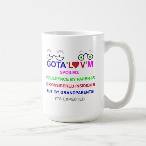 Gota'l♥v'm Spoiled Coffee Mugs