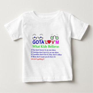 gota'l♥v'mBelieve Baby T-Shirt