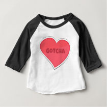 Gotcha Adoption Design Baby T-Shirt