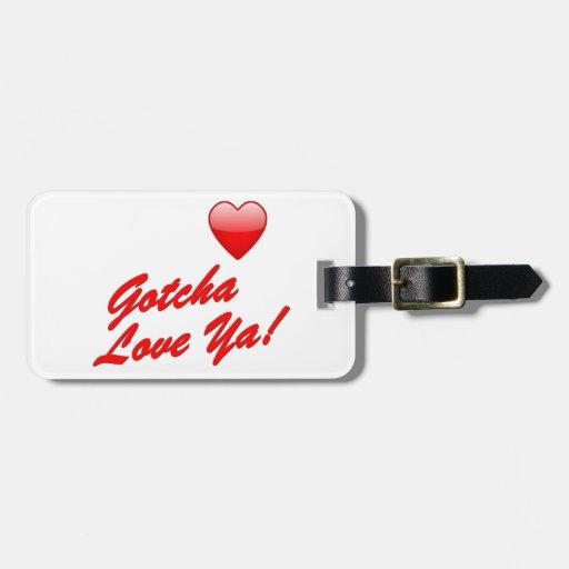 ¡Gotcha amor usted! Etiquetas Maleta