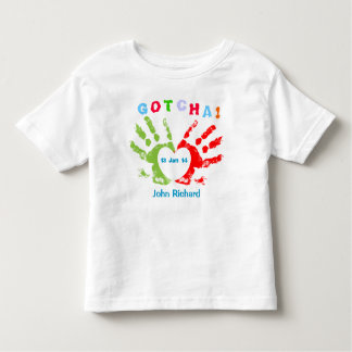 Gotcha Day Toddler T-shirt
