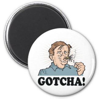 Gotcha Refrigerator Magnets