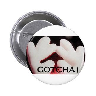 GOTCHA PINS