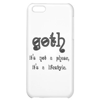 Goth: It's not a phase, it's a lifestyle iPhone 5C Cases