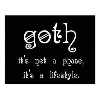 Goth: It's not a phase, it's a lifestyle Postcard