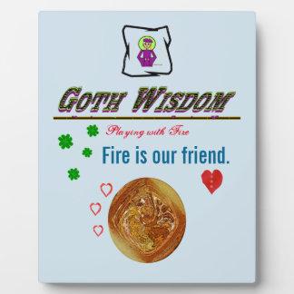 Goth Wisdom Fire Plaque