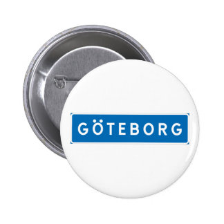 Gothenburg, señal de tráfico sueca pin redondo de 2 pulgadas