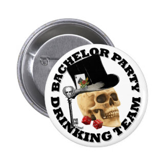 Gothic Bachelor party drinking team Pinback Button
