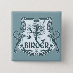 Square Button with Gothic Birder Shield design