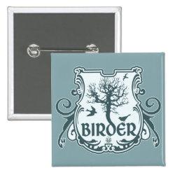 Square Button with Gothic Birder Shield design