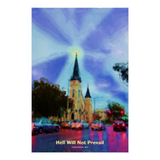 Gothic Church Pastels Hell Will Not Prevail Poster