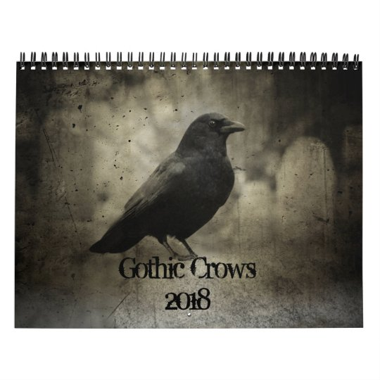 Gothic Crows 2018 Calendar | Zazzle.com