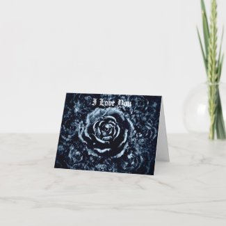 Gothic I love you romantic blue rose card card
