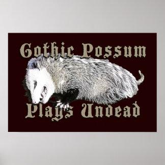 Gothic Possum Plays Undead Poster
