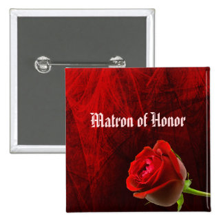 Gothic Rose Matron of Honor Button