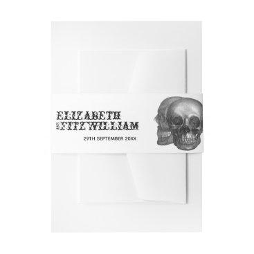 Wedding Themed Gothic Skulls Wedding Invitation Band Invitation Belly Band