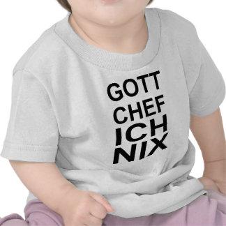 GOTT CHEF ICH NIX T SHIRTS
