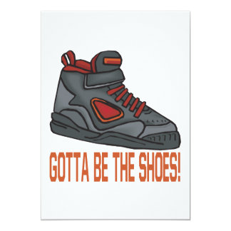 Gotta Be The Shoes 5x7 Paper Invitation Card