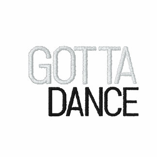 Gotta Dance - Embroidered in Red!! Hoodies