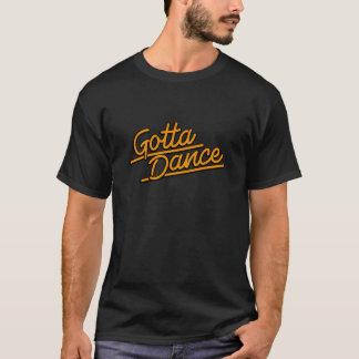 Gotta Dance in orange T-Shirt