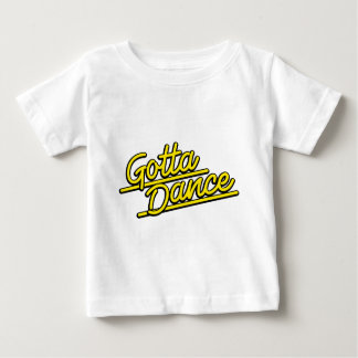 Gotta Dance in yellow Baby T-Shirt