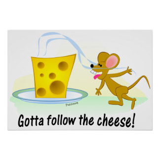 Gotta Follow the Cheese! Poster