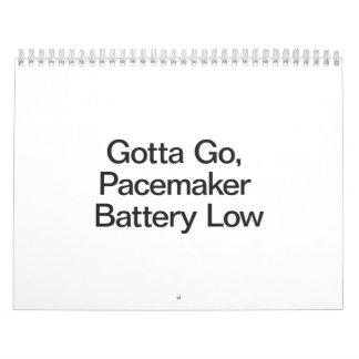 Gotta Go, Pacemaker Battery Low.ai Wall Calendars