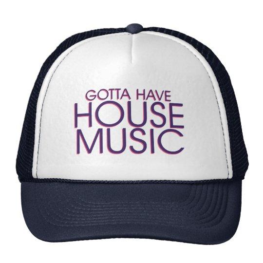 Gotta Have House Music Trucker Hat
