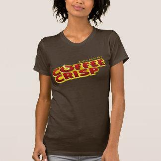Gotta have my Coffee Crisp! Shirt