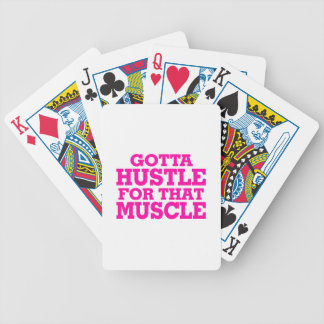 Gotta Hustle For That Muscle Pink Bicycle Playing Cards