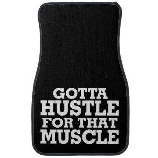 Gotta Hustle For That Muscle White Car Mat