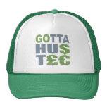 GOTTA HUSTLE / HU$T£€ hat - choose color